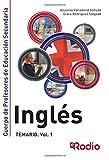 Inglés: TEMARIO. Vol. 1