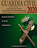 Guardia Civil - Manual para oposiciones: Temario actualizado 2020