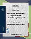 Ley 7/1985, de 2 de abril, Reguladora de las Bases del Régimen Local.: Audio descargable en MP3. www.verbilex.com