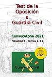 Test de la Oposición a Guardia Civil: Volumen 1 - Temas 1 al 11 (Oposiciones Guardia Civil)