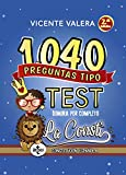 1040 preguntas tipo test La Consti: Constitución Española (Derecho - Práctica Jurídica)