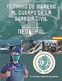 Temario de ingreso al cuerpo de la guardia civil: Tomo I